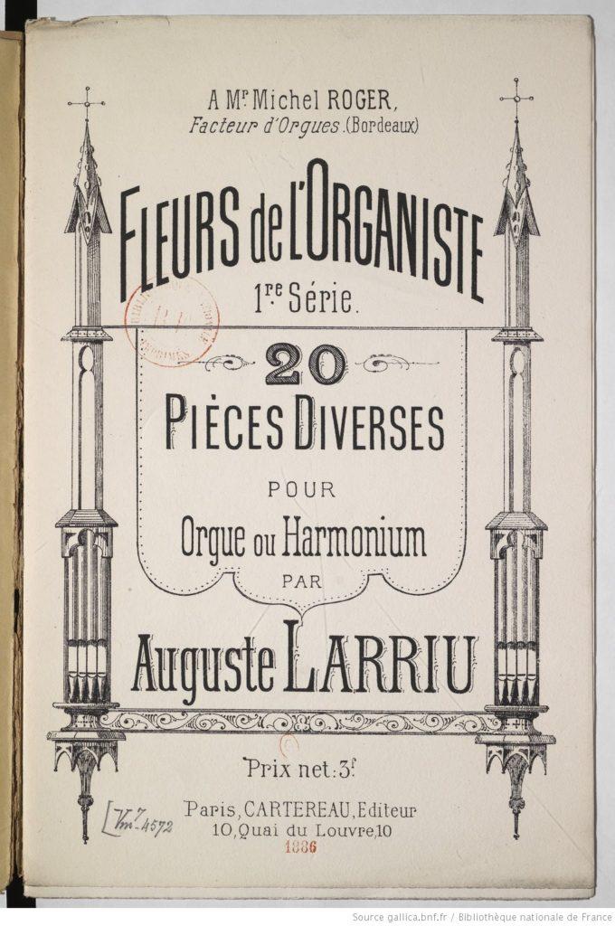 Compositions pour orgue de Auguste Larriu qui pourront être jouées sur l'orgue de Cambo